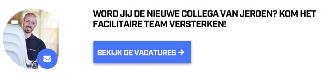 CTA werkenbij.defabrique.nl - Jeroen - Facilitair - maak kennis met jeroen
